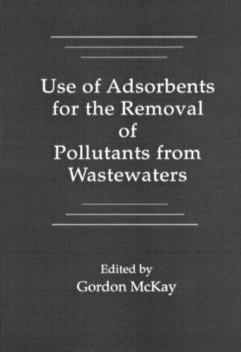 McKay, G: Use of Adsorbents for the Removal of Pollutants fr