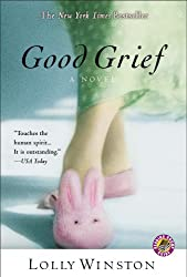 Books Set in Oregon: Good Grief by Lolly Winston. Visit www.taleway.com to find books from around the world. oregon books, oregon novels, oregon literature, oregon fiction, oregon authors, best books set in oregon, popular books set in oregon, books about oregon, oregon reading challenge, oregon reading list, portland books, portland novels, oregon books to read, books to read before going to oregon, novels set in oregon, books to read about oregon, oregon packing list, oregon travel, oregon history, oregon travel books