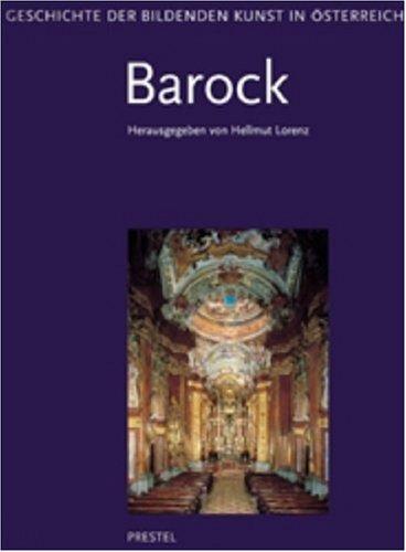 Geschichte der bildenden Kunst in Österreich, 6 Bde., Bd.4, Barock
