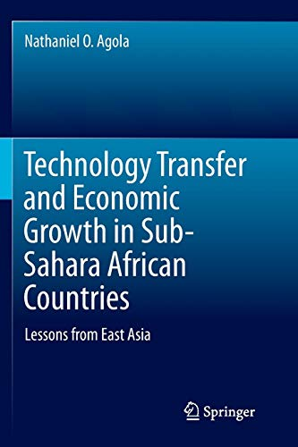 Technology Transfer and Economic Growth in Sub-Sahara African Countries: Lessons from East Asia