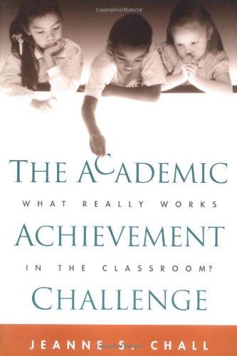 The Academic Achievement Challenge: What Really Works in the Classroom?