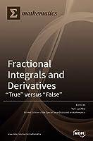 Fractional Integrals and Derivatives: True versus False