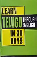 Learn Telugu in 30 Days Through English (Language)