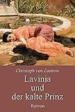 Lavinia und der kalte Prinz (German Edition)
