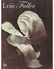 Body Stages: The Metamorphosis of Loïe Fuller