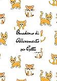 quaderno di allevamento per gatti: libro delle nascite dell'allevatore   registro delle nascite dell'allevatore   quaderno dell'allevatore da completare   7 x 10 pollici (17,78 x 25,4 cm)