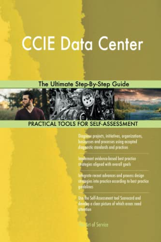 Blokdyk, G: CCIE Data Center The Ultimate Step-By-Step Guide