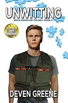 Unwitting (Erica Rosen MD Trilogy Book 2) by [Deven Greene]