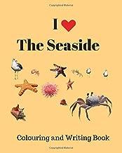 I Love the Seaside: Colouring & Writing Book