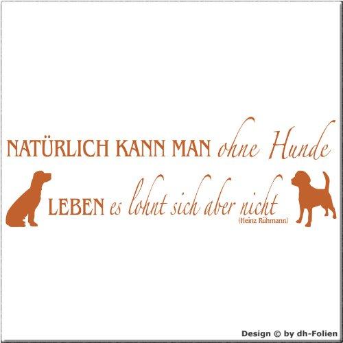 wall-refine WS-00236 | NATÜRLICH KANN Man OHNE H&e Leben (No.4) | 150 x 50 cm, nussbraun, seidenmatt, Premium Wandtattoo Wandaufkleber Wanddeko Deko H& Tattoo der Extra-Klasse