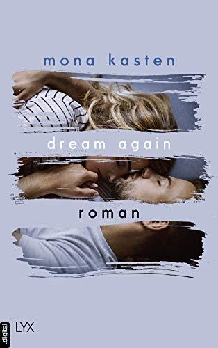 Dream Again (Again-Reihe 5) von [Mona Kasten]