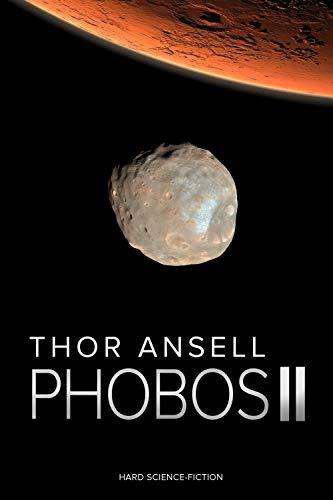 Phobos 2: Hard Science Fiction (Phobos: Hard Science Fiction)