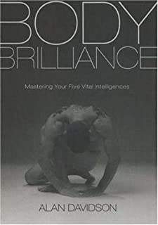 Body Brilliance: Mastering Your Five Vital Intelligences