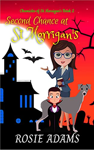 Second Chance at St Morrigan's: A Paranormal Cozy Mystery (Chronicles of St...