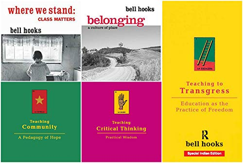 bell hooks - Teaching to Transgress + Teaching Critical Thinking + Teaching Community + Where We Stand + Belonging | bell hooks 5-in-1 Combo (Bargain Set of 5 Books)