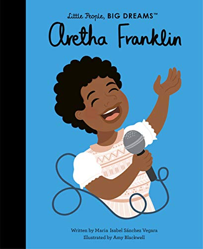 Aretha Franklin (Little People, BIG DREAMS, 44)