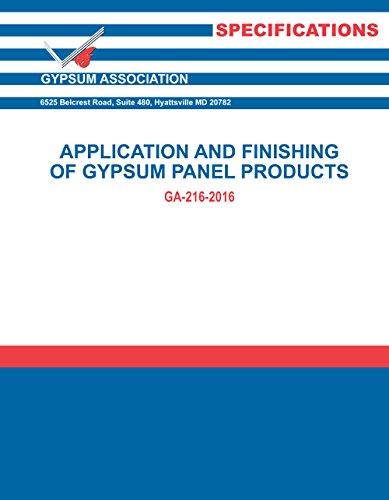 GA-216-2016: Application and Finishing of Gypsum Panel Products, 2016 ed