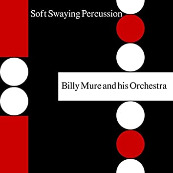 Soft Swaying Percussion
