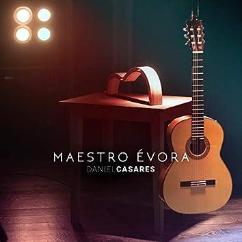 Maestro Évora