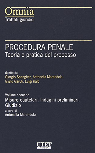 Procedura penale. Teoria e pratica del processo