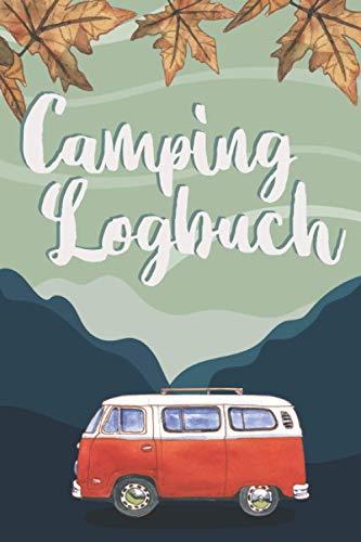 Camping Logbuch: Caravan Logbuch, Reisemobil Logbuch, Logbuch Wohnmobil, Caravan Notizbuch, Van Life, 53 Doppelseiten zum Eintragen von Reisetagen, (15.24 x 22.86 cm)