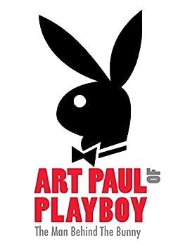 Art Paul of Playboy  The Man Behind the Bunny