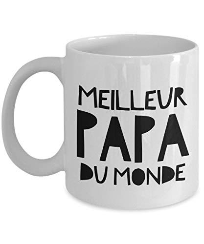 Meilleur PAPA Du Monde, Cadeau Papa, Tasse à café Papa, Cadeau Fête des Pères, French Saying Mug, Dad French Saying Gift, Fathers Day Mug,Funny Father's Day Cofee Mug