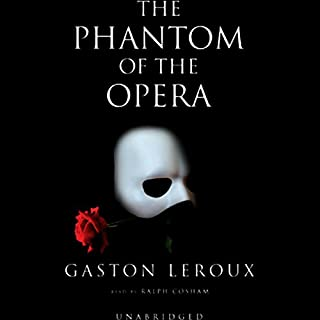 The Phantom of the Opera                   By:                                                                                                                                 Gaston Leroux                               Narrated by:                                                                                                                                 Ralph Cosham                      Length: 7 hrs and 45 mins     1,642 ratings     Overall 4.1