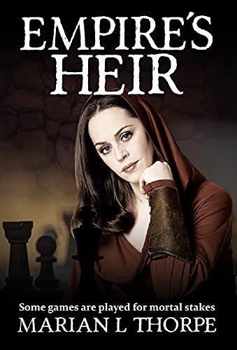 Empire's Heir (Empire's Legacy Book 6) by [Marian L Thorpe]