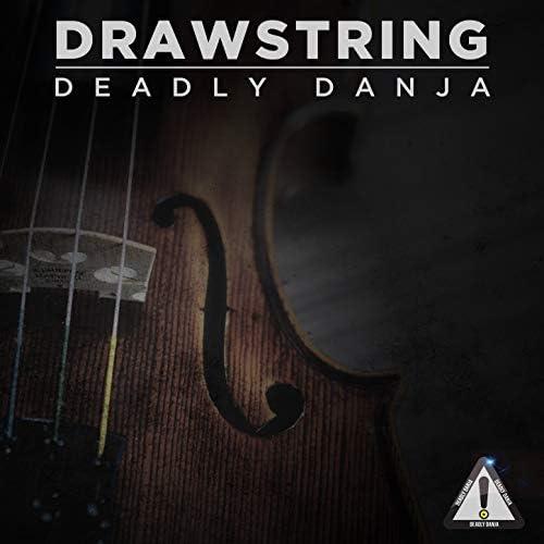 Deadly Danja