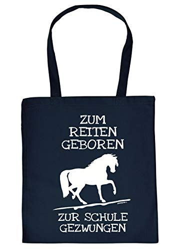 Reiten - Schüler Tasche - Spruch/Motiv Pferd Stofftasche : Zum Reiten geboren zur Schule gezwungen - Stalltasche Reitsport - Farbe : Navyblau