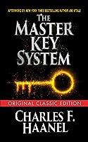 The Master Key System (Original Classic Edition)