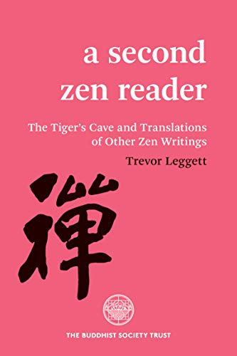 Compare Textbook Prices for A Second Zen Reader: The Tiger's Cave and Translations of Other Zen Writings  ISBN 9780901032515 by Leggett, Trevor