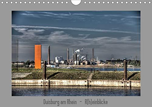 Duisburg am Rhein - R(h) einblicke (Wandkalender 2021 DIN A4 quer)