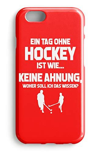 shirt-o-magic Handyhülle Hockey-Fan: Tag ohne Hockey? Unmöglich! - Case -iPhone 6-Rubinrot