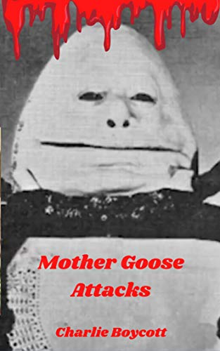 Mother Goose Attacks (English Edition)