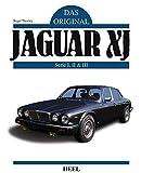 Das Original: Jaguar XJ: Serie I, II & III