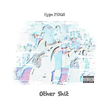 Other Shit (feat. Paid N Full Rocky)