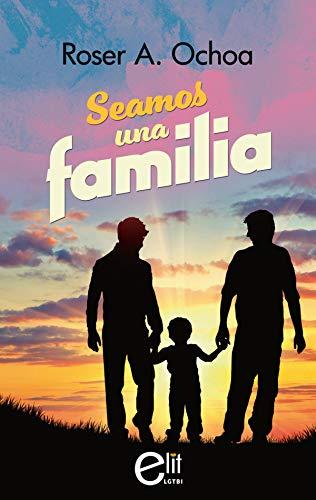 Seamos una familia - Roser A. Ochoa (Rom) 41cqz6KkWsL