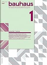 Bauhaus N° 1: Artist: The Magazine of the Bauhaus Dessau Foundation (Bauhaus Magazine)