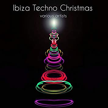 Ibiza Techno Christmas