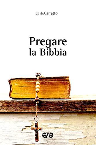 Pregare la Bibbia