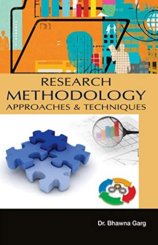 Research Methodology Approaches And Techniques (English Edition)