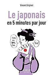 Petit Livre de - Le Japonais en 5 minutes par jour de Vincent GREPINET
