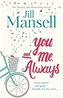 You and Me, Always: The No. 1 Bestseller by NA(1905-07-04)