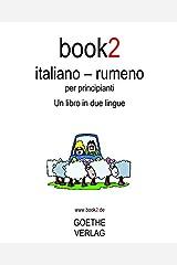 Book2 Italiano - Rumeno Per Principianti: Un Libro in 2 Lingue ペーパーバック