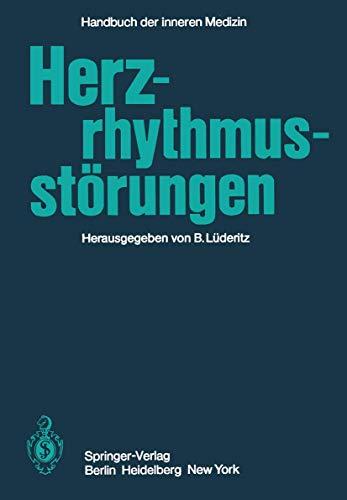 Herzrhythmusstörungen (Handbuch der inneren Medizin, 9 / 1, Band 9)