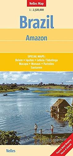 Nelles Map Landkarte Brazil: Amazon: 1:2.500.000 | reiß- und wasserfest; waterproof and tear-resistant; indéchirable et imperméable; irrompible & impermeable (Nelles Map / Strassenkarte)