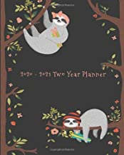 2020-2021 Two Year Planner: Tropical Holiday Sloth Cover on a Weekly Monthly Planner Organizer. Perfect 2 Year Motivational Planner, Agenda, Schedule ... sloth lovers! (Sloth Lovers 2 Year Planner)