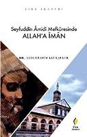 Seyfuddin Amidi Mefkuresinde Allah'a Iman